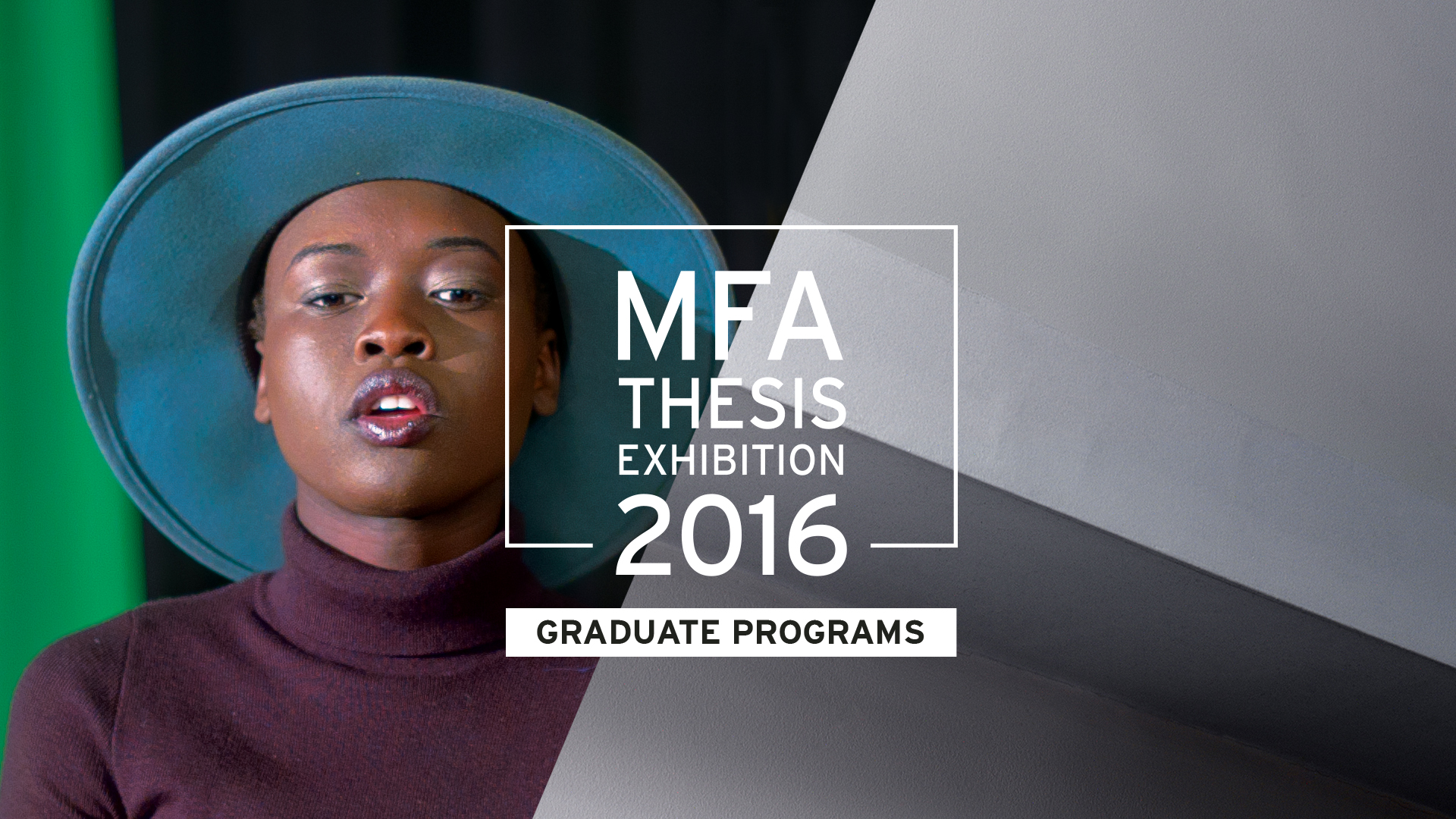 MFA Thesis Exhibition 2016