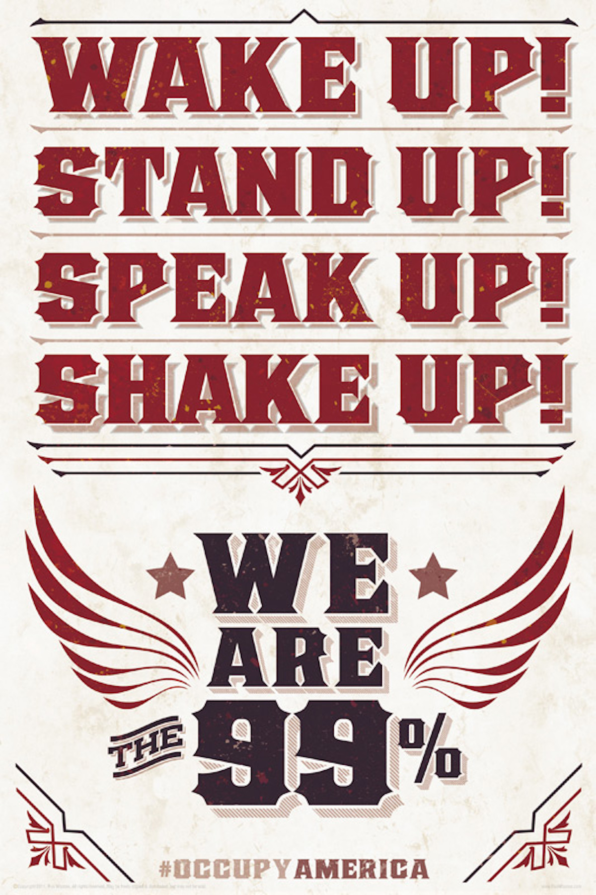 OccupyAmerica Poster: Wake Up! Stand Up! Shake Up! by Rus Wooton