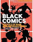 Black comics : politics of race and representation / edited by Sheena C. Howard and Ronald L. Jackson II.