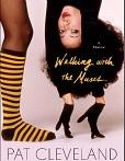 Walking with the muses : a memoir / Pat Cleveland