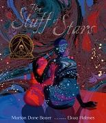 The stuff of stars / Marion Dane Bauer ; illustrations by Ekua Holmes.