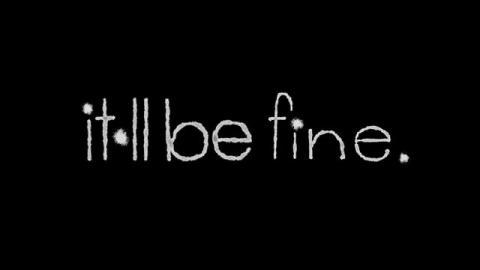 it•ll be fine